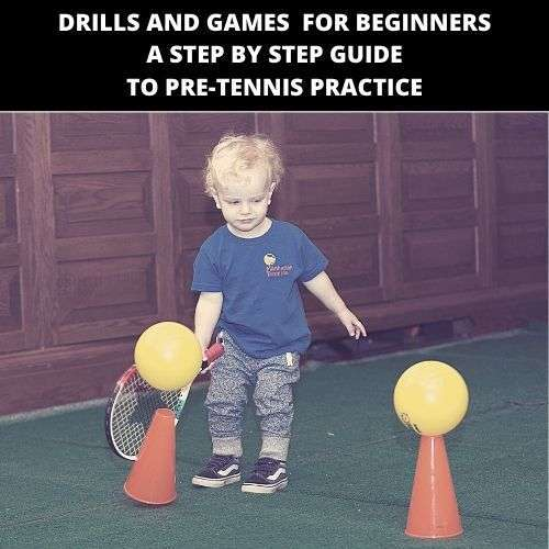 Drills and Games For Beginners A Step By Step Guide To Pre Tennis Practice