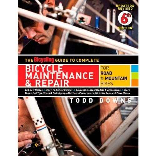 The Bicycling Guide to Complete Bicycle Maintenance & Repair- For Road & Mountain Bikes
