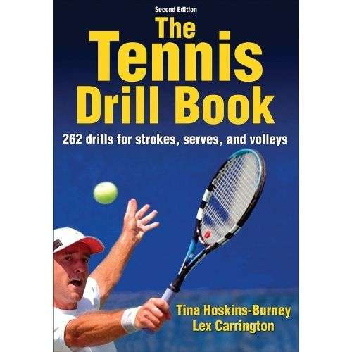 The Tennis Drill Book - 2nd Edition
